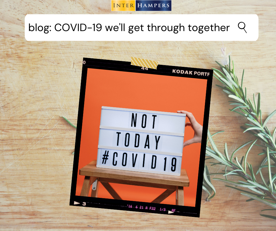 COVID-19 - we'll get through this together!